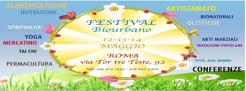 FESTIVAL BIOURBANO ROMA 12 – 14 MAGGIO 2017