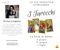 LA VIA INIZIATICA ATTRAVERSO I TAROCCHI 3, 17 GIUGNO E 1 LUGLIO